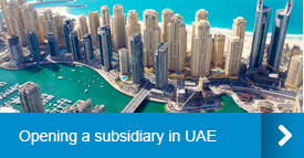 Opening a subsidiary in UAE
